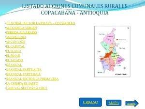 LISTADO ACCIONES COMUNALES RURALES COPACABANA ANTIOQUIA EL NORAL