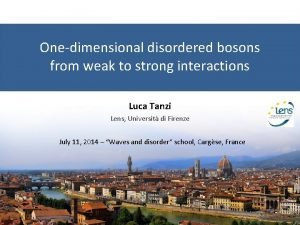 Onedimensional disordered bosons from weak to strong interactions