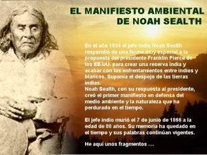 EL MANIFIESTO AMBIENTAL DE NOAH SEALTH En el