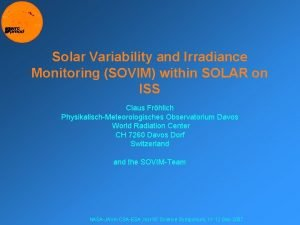Solar Variability and Irradiance Monitoring SOVIM within SOLAR