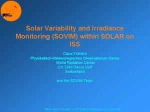 Solar Variability and Irradiance Monitoring SOVIM within SOLAR
