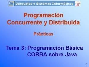 Programacin Concurrente y Distribuida Prcticas Tema 3 Programacin