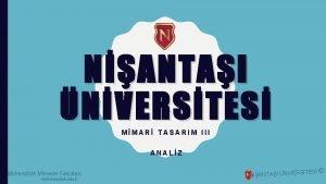 NANTAI NVERSTES MMAR TASARIM III ANALZ Mhendislik Mimarlk