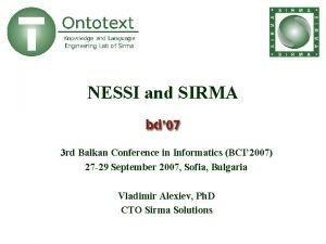 NESSI and SIRMA 3 rd Balkan Conference in