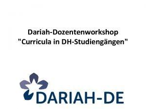 DariahDozentenworkshop Curricula in DHStudiengngen Auf dem Weg zu