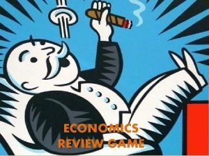 ECONOMICS REVIEW GAME 1 Capitalism is also referred