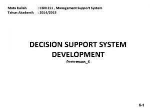 Mata Kuliah Tahun Akademik CSM 211 Management Support