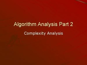 Algorithm Analysis Part 2 Complexity Analysis Introduction Algorithm