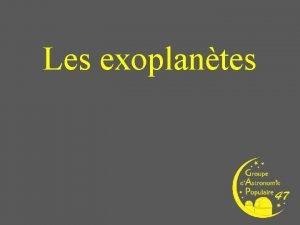 Les exoplantes Le concept ou la possibilit dexistence