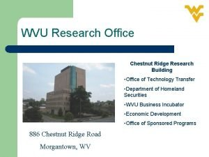 WVU Research Office Chestnut Ridge Research Building Office