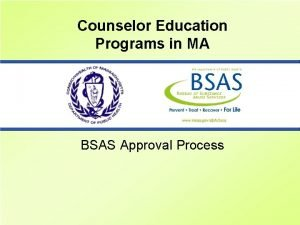 Counselor Education Programs in MA BSAS Approval Process