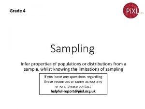 Grade 4 Sampling Infer properties of populations or