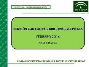 SERVICIO DE INSPECCIN EDUCATIVA REUNIN CON EQUIPOS DIRECTIVOS