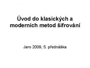 vod do klasickch a modernch metod ifrovn Jaro