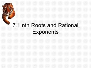 7 1 nth Roots and Rational Exponents ObjectivesAssignment