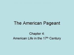 The American Pageant Chapter 4 American Life in