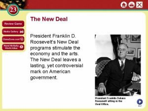 The New Deal President Franklin D Roosevelts New