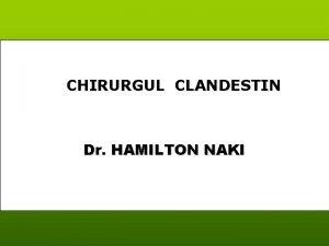 CHIRURGUL CLANDESTIN Dr HAMILTON NAKI Hamilton Naki un