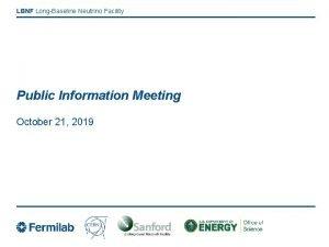 LBNF LongBaseline Neutrino Facility Public Information Meeting October