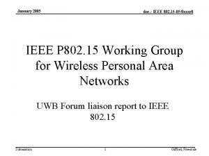 January 2005 doc IEEE 802 15 050 xxxr