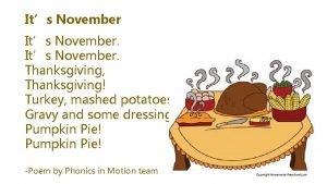 Its November Thanksgiving Thanksgiving Turkey mashed potatoes Gravy