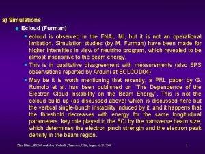 a Simulations u Ecloud Furman ecloud is observed