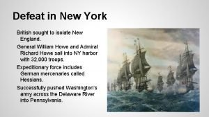 Defeat in New York British sought to isolate