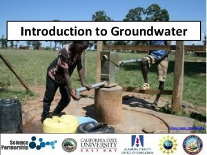 Introduction to Groundwater Photo Joanne OfferThe IRC Groundwater