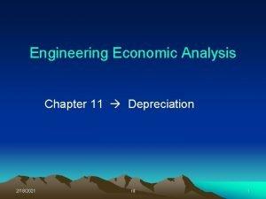 Engineering Economic Analysis Chapter 11 Depreciation 2182021 rd
