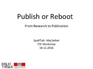 Publish or Reboot From Research to Publication Spa