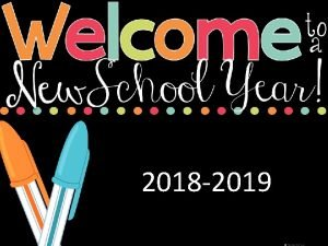 2018 2019 Ms Sarmiento Ms Mantay Welcome Parents