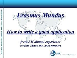 Erasmus Mundus Students and Alumni Association Erasmus Mundus