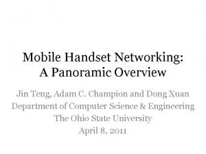Mobile Handset Networking A Panoramic Overview Jin Teng