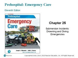 Prehospital Emergency Care Eleventh Edition Chapter 25 Submersion