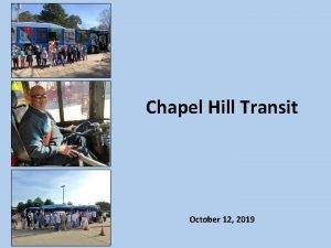Chapel Hill Transit October 12 2019 Chapel Hill