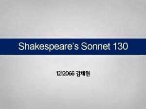 Shakespeares Sonnet 130 1212066 Sonnet 130 Sonnet 130