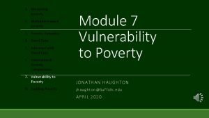 1 Measuring poverty 2 Multidimensional poverty 3 Poverty