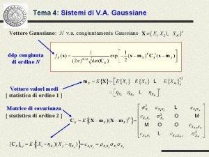 Tema 4 Sistemi di V A Gaussiane Vettore