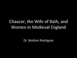 Chaucer the Wife of Bath and Women in