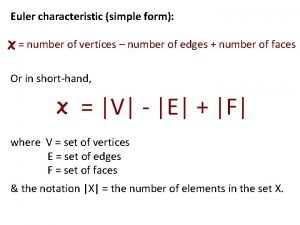 Euler characteristic simple form number of vertices number