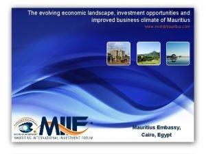 The evolving economic landscape investment opportunities and improved