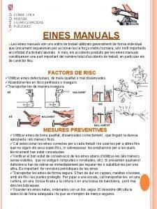 EINES MANUALS Les eines manuals sn uns estris