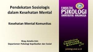 Pendekatan Sosiologis dalam Kesehatan Mental Komunitas Rizqy Amelia
