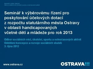 Statutrn msto Ostrava Odbor socilnch vc kolstv sportu
