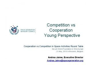 Competition vs Cooperation Young Perspective Cooperation vs Competition