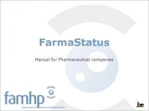 Farma Status Manual for Pharmaceutical companies Pharma Status