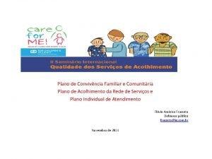 Plano de Convivncia Familiar e Comunitria Plano de