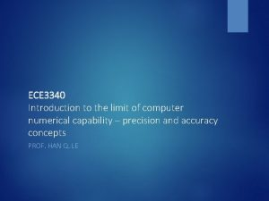 ECE 3340 Introduction to the limit of computer