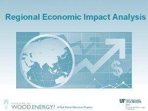Regional Economic Impact Analysis What Is Economic Impact