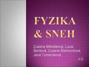Zuzana Miklokov Lucia antov Zuzana ehoviov Jana Tomankov